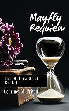 Mayfly Requiem by Courtney Privett
