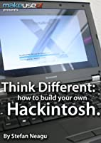 Think Different: How to Build Your Own…