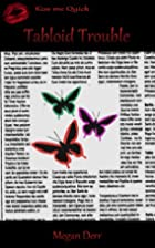 Tabloid Trouble (Missing Butterfly, #2) by…