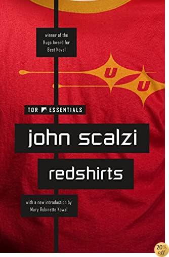 TRedshirts: A Novel with Three Codas (Hugo Award Winner - Best Novel)