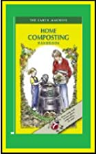 Home Composting Handbook by REIC Pert