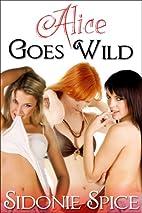 Alice Goes Wild - Lesbian Menage Strap-On…