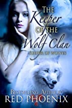 The Keeper of the Wolf Clan (Keeper of…