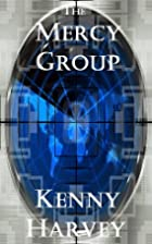The Mercy Group by Kenny Harvey