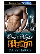 One Night Steined (Love-Bots) by Daisy…