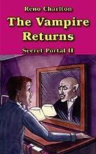 The Vampire Returns (The Secret Portal…
