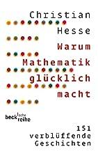 Warum Mathematik glücklich macht: 151…
