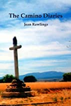 The Camino Diaries by Jean Rawlings