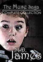 The Muse Saga: Complete Collection by M.D.…