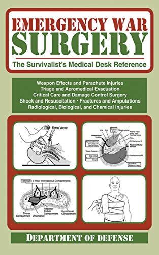 emergency-war-surgery-the-survivalists-medical-desk-reference
