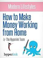 Modern Lifestyles: How to Make Money Working…