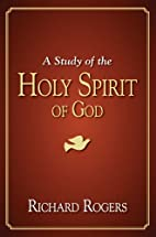 Holy Spirit of God by Richard Rogers