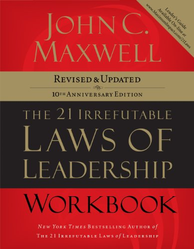the-21-irrefutable-laws-of-leadership-workbook-revised-and-updated
