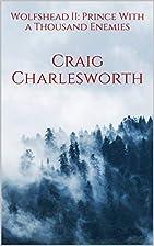 Wolfshead by Craig Charlesworth