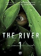 The River: Season 1 by River