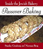 Inside the Jewish Bakery: Passover Baking by…