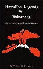 Hawaiian Legends of Volcanoes (Hawaiian…