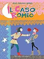 Il caso Romeo (Rizzoli narrativa) (Italian…