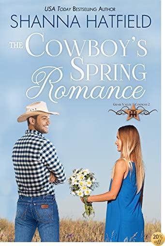 TThe Cowboy's Spring Romance (Grass Valley Cowboys Book 2)