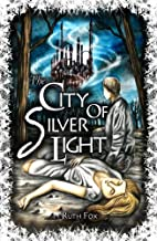 The City of Silver Light (The Bridges…