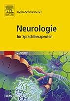 Neurologie: für Sprachtherapeuten…