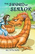 The Sword of Senack by EC Stilson