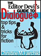 The Editor Devil's Guide to Dialogue by…