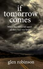 If Tomorrow Comes - 2012 Edition by Glen…