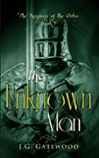 The Unknown Man (Prequel to the Keepers of…