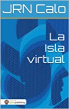 La Isla Virtual (Spanish Edition) by JRN…
