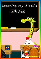 Learning my ABC's with Jeb! by Otis…