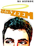 The One Called Zeem by R. J. Astruc