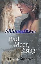 Bad Moon Rising - Book 1 of the Skinwalkers…