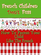 French Children Don't Fuss (How To…
