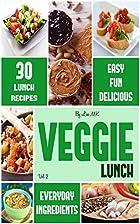 30 Fun, Fresh & Tasty Vegetarian Lunch…