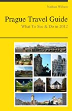 Prague, Czech Republic Travel Guide - What…
