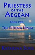 Priestess of the Aegean: Book Two--The…