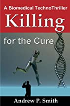 KILLING for the CURE -A Biomedical…