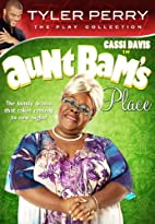 Tyler Perry's Aunt Bam's Place (The Play) by…