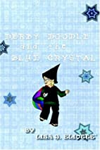 Derby Doodle and the Blue Crystal by Lisa J.…