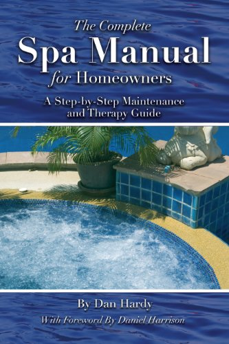 the-complete-spa-manual-for-homeowners-a-step-by-step-maintenance-and-therapy-guide
