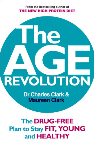 the-age-revolution-the-drug-free-plan-to-stay-fit-young-and-healthy