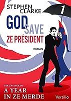God save ze Président - Episode 1 by…