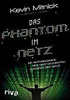 Das Phantom im Netz: Die Autobiographie des…