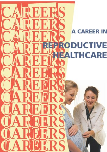 a-career-in-reproductive-healthcare-careers-s