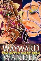 The Witch Wars Saga by Ashley Girardi