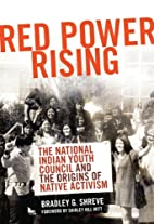 Red Power Rising: The National Indian Youth…
