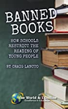 Banned Books: How Schools Restrict the…
