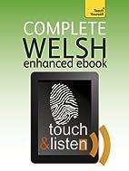 Complete Welsh: Teach Yourself Audio eBook…