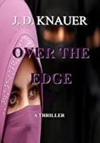 OVER THE EDGE by J. D. Knauer